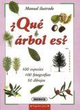 ¿QUE ARBOL ES?: GUIA ILUSTRADA DE IDENTIFICACION DE 100 ESPECIES DE ARBOLES - 9788430595105 - VV.AA.