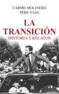 transición. historia y relatos (ebook)-carme molinero-pere ysas-9788432319105
