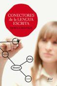 CONECTORES DE LA LENGUA ESCRITA - 9788434422605 - ESTRELLA MONTOLIO DURAN