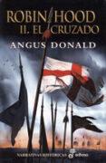ROBIN HOOD II: EL CRUZADO - 9788435062305 - ANGUS DONALD