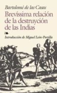 BREVISIMA RELACION DE LA DESTRUCCION DE LAS INDIAS - 9788441415805 - BARTOLOME DE LAS CASAS