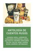 ANTOLOGIA DE CUENTOS RUSOS - 9788446021605 - VV.AA.