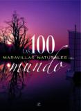 LAS 100 MARAVILLAS NATURALES DEL MUNDO - 9788466219105 - FELICIDAD SANCHEZ PACHECO