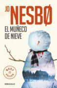 EL MUÑECO DE NIEVE (HARRY HOLE 7) - 9788466344005 - JO NESBO