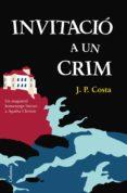 invitació a un crim (ebook)-j. p. costa-aidan macfarlane-john astrop-9788466417105
