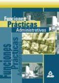 FUNCIONES PRACTICAS ADMINISTRATIVAS - 9788466500005 - VV.AA.