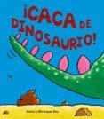 ¡CACA DE DINOSAURIO! - 9788469605905 - DIANE FOX