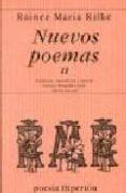 NUEVOS POEMAS II - 9788475174105 - RAINER MARIA RILKE