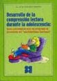 DESARROLLO DE LA COMPRENSION LECTORA DURANTE LA ADOLESCENCIA - 9788478696505 - M PILAR GALLO VALDIVIESO