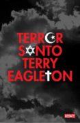TERROR SANTO - 9788483067505 - TERRY EAGLETON