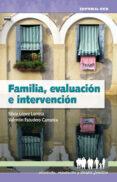 FAMILIA, EVALUACION E INTERVENCION - 9788483167205 - SILVIA LOPEZ