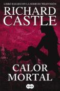 CALOR MORTAL (SERIE CASTLE 5) - 9788483652305 - RICHARD CASTLE