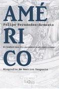 AMERICO - 9788483830505 - FELIPE FERNANDEZ-ARMESTO
