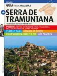 SERRA DE TRAMUNTANA (CASTELLANO) - 9788484784005 - VV.AA.