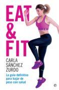 EAT & FIT (EBOOK) - 9788490609705 - CARLA SANCHEZ ZURDO