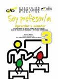 SOY PROFESOR/A: APRENDER A ENSEÑAR: LA DIVERSIDAD EN EL AULA - 9788490819005 - ALONSO ENCINA