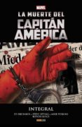 LA MUERTE DEL CAPITAN AMERICA INTEGRAL - 9788490945605 - VV.AA.