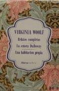 ESTUCHE EXCLUSIVO CDL VIRGINIA WOOLF (EDICIÓN LIMITADA) (INCLUYE: RELATOS COMPLETOS; LA SEÑORA DALLOWAY; UNA HABITACIÓN PROPIA) - 9788491813705 - VIRGINIA WOOLF