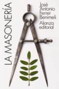 Kindle iPhone descargar libros LA MASONERÍA 9788491817505 en español de JOSÉ ANTONIO FERRER BENIMELI
