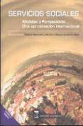 SERVICIOS SOCIALES: MODELOS Y PERSPECTIVAS - 9788492477005 - CHAIME MARCUELLO Y SERVOS