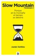 slow mountain (ebook)-juanjo garbizu-9788494362705