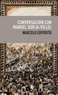 CONVERSACIÓN CON MANUEL BORJA-VILLEL - 9788495157805 - MARCELO EXPOSITO PRIETO