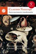 autoconocimiento transformador: los eneatipos en la vida, la psic oterapia y la literatura (4ª ed.)-jutta nachtway-9788495496805