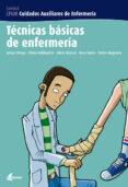 TECNICAS BASICAS DE ENFERMERIA (CFGM CUIDADOS AUXILIARES DE ENFER MERIA) - 9788496334205 - VV.AA.