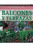 BALCONES Y TERRAZAS - 9788496865105 - VV.AA.