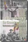 (PE) REPUBLICA Y GUERRA CIVIL: SETENTA AÑOS DESPUES - 9788497390705 - ALFONSO BULLON DE MENDOZA