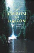 EL ESPIRTITU DEL HALCON - 9788497771405 - GERHARD BUZZI