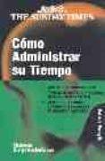 COMO ADMINISTRAR SU TIEMPO - 9788497840705 - PATRICK FORSYTH