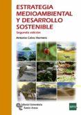 estrategia medioambiental y desarrollo sostenible-antonia calvo hornero-9788499612805