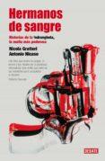 hermanos de sangre (ebook)-nicola gratteri-antonio nicaso-9788499922805