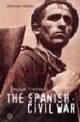 THE SPANISH CIVIL WAR - 9780141011615 - HUGH THOMAS