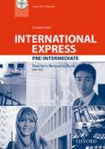 INTERNATIONAL EXPRESS: PRE-INTERMEDIATE: TEACHER S RESOURCE BOOK WITH DVD - 9780194597715 - VV.AA.