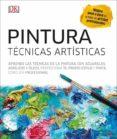 PINTURA: TECNCIAS ARTISTICAS - 9780241301715 - VV.AA.