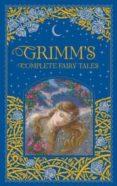 GRIMM S COMPLETE FAIRY TALES - 9781435158115 - WILHELM GRIMM