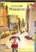 MANOLITO - 9782070513215 - ELVIRA LINDO