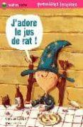 J ADORE LE JUS DE RAT - 9782092512715 - C.LAMBLIN