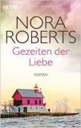 GEZEITEN DER LIEBE - 9783453419315 - NORA ROBERTS