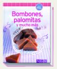 BOMBONES, PALOMITAS Y MUCHO MAS - 9783625005315 - VV.AA.