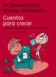 CUENTOS PARA CRECER - 9788408068815 - EDUARD ESTIVILL