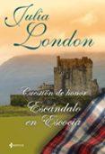 ESCANDALO EN ESCOCIA (CUESTION DE HONOR Nº 2) - 9788408096115 - JULIA LONDON