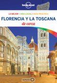 FLORENCIA Y LA TOSCANA DE CERCA 2018 (4ª ED.) (LONELY PLANET) - 9788408181415 - VIRGINIA MAXWELL