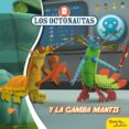 LOS OCTONAUTAS Y LA GAMBA MANTIS - 9788408188315 - VV.AA.