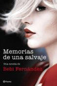 memorias de una salvaje (ebook)-9788408199915