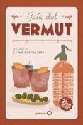 guia del vermut (ed. actualizada)-ester bachs romaguera-9788408206415
