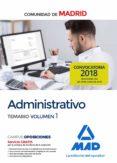 ADMINISTRATIVO DE LA COMUNIDAD DE MADRID TEMARIO VOLUMEN 1 - 9788414219515 - VV.AA.