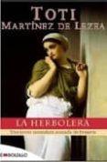 LA HERBOLERA - 9788415140115 - TOTI MARTINEZ DE LEZEA